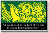 A Good Book is the Best of Friends, the Same Today & Forever - Martin Tupper