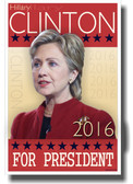 Hilary Clinton For President - NEW Political Poster