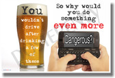 Don't Do Something Even More Dangerous - NEW Health and Safety Poster