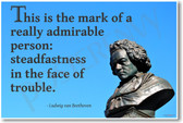 """Beethoven - """"This Is The Mark of A Really Admirable Man..."""" - NEW Famous Person Poster"""