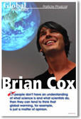 Brian Cox particle physicist Global Innovator - Classroom Motivational Science PosterEnvy Poster