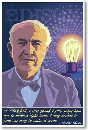 Thomas Edison - I Didn't Fail ... Poster