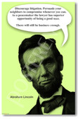 Abe Lincoln - Discourage Litigation