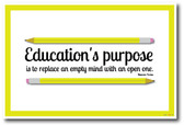 Educations Purpose - NEW Classroom Motivational Poster