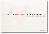 A Light Heart Lives Long - William Shakespeare