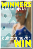 Winners Never Quit and Quitters Never Win 2 - Swimmer