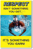 """""""Respect isn't something you get - It's something you earn"""" - Michael Phelps - Classroom Motivational Poster Print Gift"""