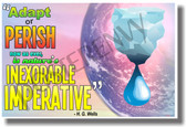 Adapt or Perish (Ice) H.G. Wells - NEW Classroom Ecology Global Warming Climate Change Motivational Quote PosterEnvy Poster