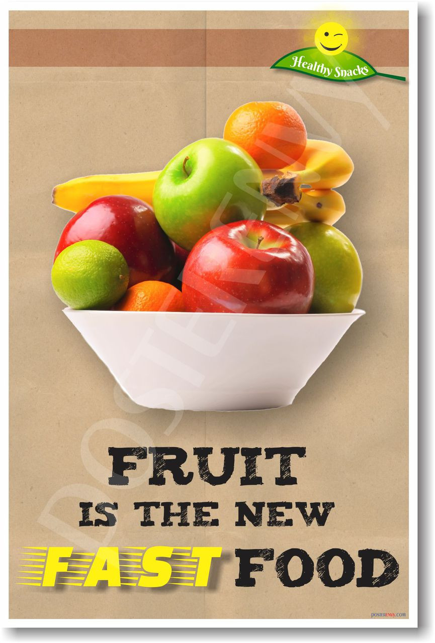 fruit is the new fast food new health and nutrition poster he040