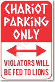 Chariot Parking Only - NEW Humor Poster (hu267) Roman Teacher PosterEnvy Gift Novelty violators fed lions