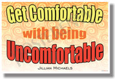 Get Comfortable With Being Uncomfortable - Jillian Michaels - NEW Classroom Motivational bullying LGBT Gay Lesbian Poster (cm1078)