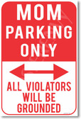 Mom Parking Only - NEW Humor Joke Poster (hu357)