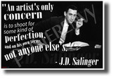 """An Artist's Only Concern..."" - J.D. Salinger - NEW Famous Person Poster (fp462) PosterEnvy Poster"
