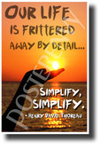 """""""Our Life is Frittered Away by Detail..."""" - Henry David Thoreau - NEW Famous Person Quote Poster (cm1216) PosterEnvy Poster"""