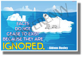 Facts Do Not Cease To Exist - NEW Motivational Classroom Poster - Poster Envy