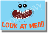 Look at Me! - Mr. Meeseeks - NEW Funny Cartoon Comedy POSTER (hu434)