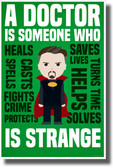 A Doctor is Someone Who is Strange - Dr. Strange - NEW Funny Humor Novelty POSTER