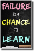 Failure is a Chance to Learn - New Classroom Motivational Poster