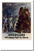 1778-1943 Americans Always Fight for Liberty