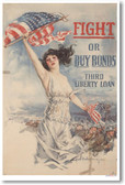 Fight or Buy Bonds - NEW Vintage WWI Poster
