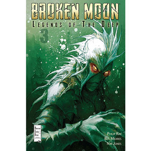 Broken Moon: Legends of the Deep #3