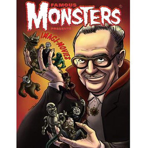 Famous Monsters of Filmland The Imagi-Movies Issue