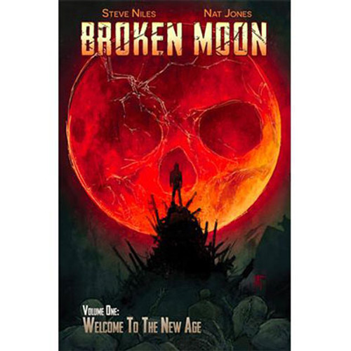 Broken Moon Volume 1: Welcome to the New Age