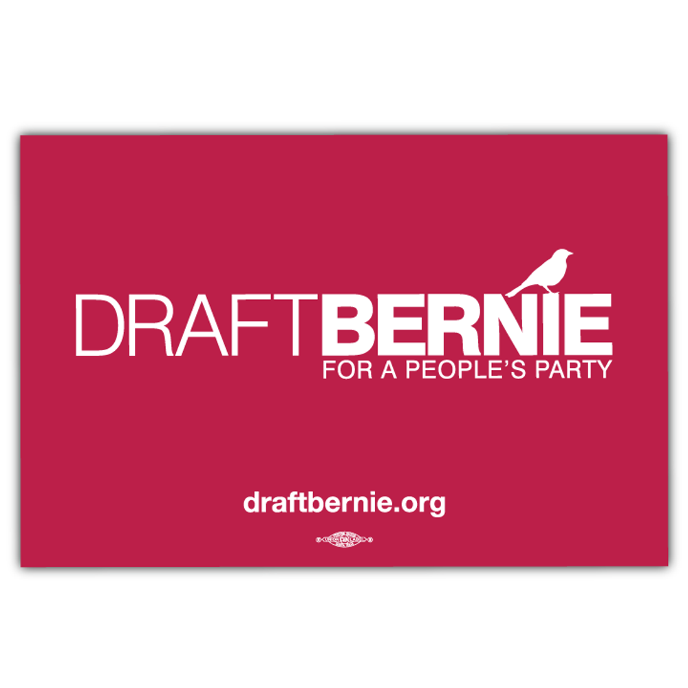 "Draft Bernie Rally Sign (18"" x 12"" Cardstock)"""