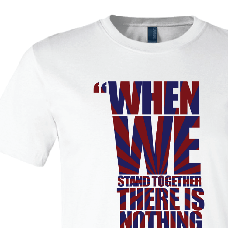 """When We Stand Together"" Bernie Quote Graphic (White Tee)"