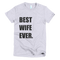 Best Wife Ever T-Shirt in Heather Grey