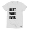 Best Wife Ever T-Shirt in White