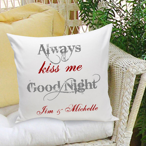 Personalized Anniversary Pillow Always Kiss Me Goodnight
