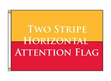 Two Stripe Horizontal Attention Flag