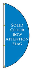Solid Color Bow Attention Flag
