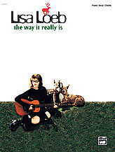 Lisa Loeb The Way It Really Is Piano Vocal and Guitar