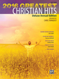 2016 Greatest Christian Hits Deluxe Annual Edition