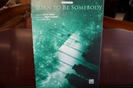 Born To Be Somebody by Justin Bieber Big Note Piano