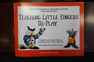 John Thompson's Modern Course for Piano Teaching Little Fingers to Play