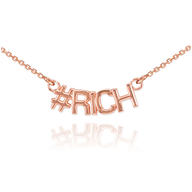 14k Rose Gold #RICH Necklace
