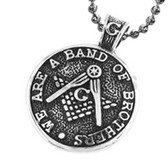 Traditional Style Freemason Pendant / Masonic Coin Necklace - Stainless Steel - We Are a Band of Brothers