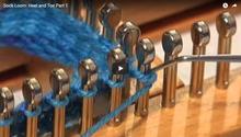 Sock Loom - Heel and Toe (Part 1)