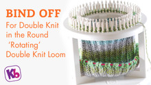 Double Knit Loom - Bind Off Stitches