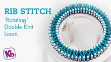 Double Knit Loom - Rib Stitch