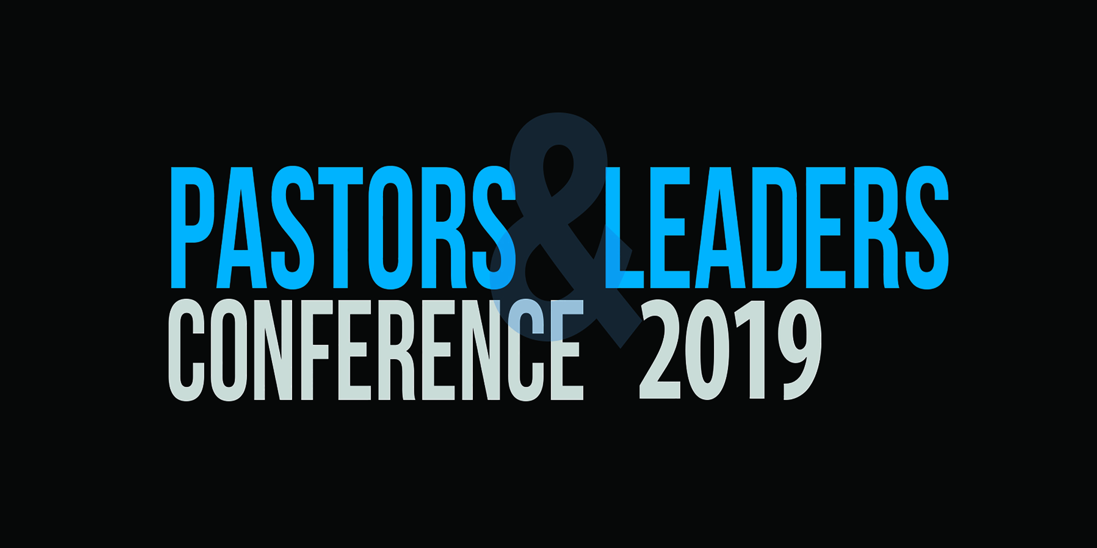 pastors-and-leaders-conference-2019-smaller.jpg