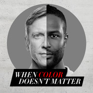 When Color Doesn't Matter-MP3