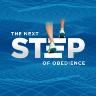 The Next Step Of Obedience