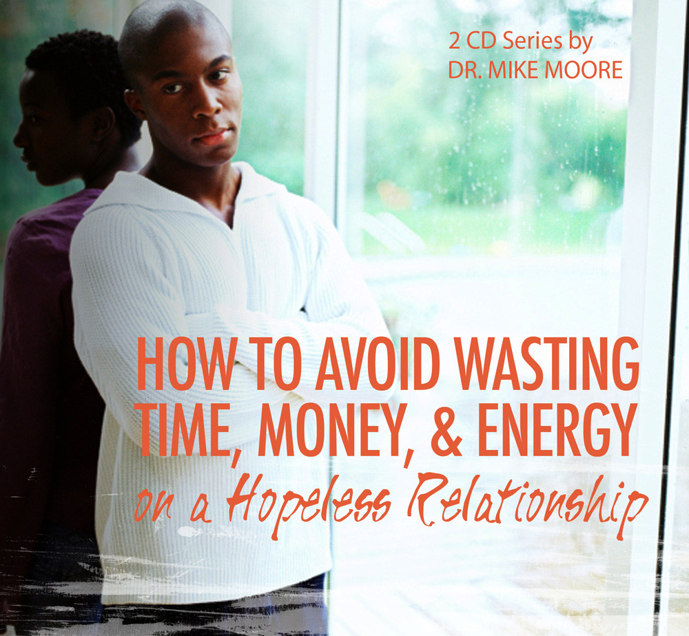 How To Avoid Wasting Your Time, Money, And Energy On A
