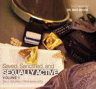 Saved, Sanctified and Sexually Active Volume 1