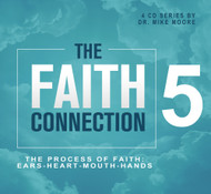 The Faith Connection: Volume 5 - The Process of Faith