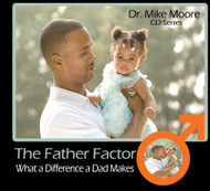 Father Factor - What a Difference a Dad Makes
